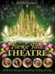 Shelley Duvall's Faerie Tale Theatre:...