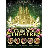 Shelley Duvall's Faerie Tale Theatre: The Complete Collectionby Shelley Duvall