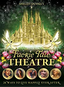 Shelley Duvall's Faerie Tale Theatre: The Complete Collection