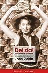 Delizia! Une histoire culinaire en It...