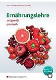 Ernährungslehre: zeitgemäß - praxisnah: Schülerband
