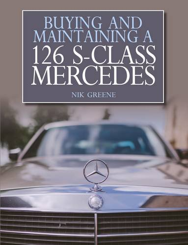 buying-and-maintaining-a-mercedes-benz-w126