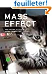 Mass Effect - Art and the Internet in...