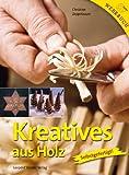 Kreatives aus Holz: Selbstgefertigt!