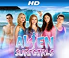 Alien Surf Girls [HD]: Circle of Friends [HD]
