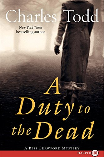 A Duty to the Dead LP: A Bess Crawford Mystery (Bess Crawford Mysteries) PDF