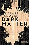 Dark Matter par Crouch