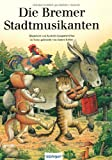 img - for Die Bremer Stadtmusikanten. book / textbook / text book