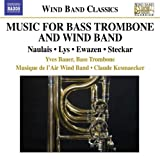 Music for Bass Trombone & Wind Band