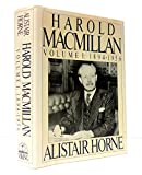 img - for Harold Macmillan: Volume 1: 1894-1956 book / textbook / text book