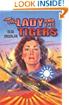 The Lady and the Tigers: Remembering...
