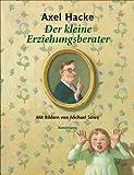Der kleine Erziehungsberater (3888974488) by Axel Hacke