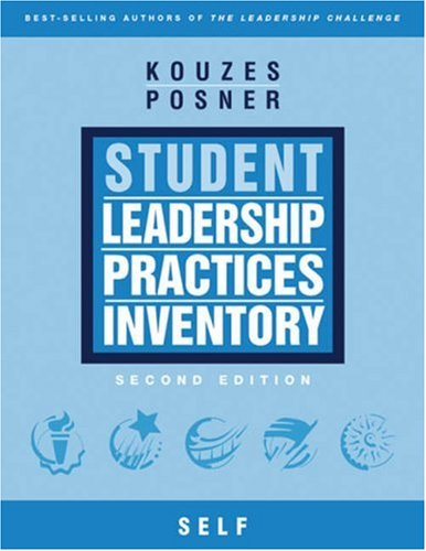 The Student Leadership Practices Inventory (LPI), Self Instrument (4 Page Insert) (J-B Leadership Challenge: Kouzes/Posner)