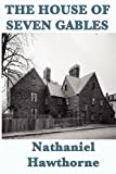 The House of Seven Gables (Unabridged Start Publishing LLC)