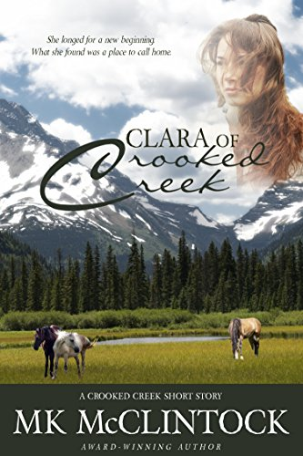 Clara of Crooked Creek (Western Short Story) PDF