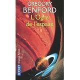 L'Ogre de l'espacepar Gregory Benford