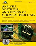 img - for Analysis, Synthesis and Design of Chemical Processes (4th Edition) (Prentice Hall International Series in the Physical and Chemical Engineering Sciences) book / textbook / text book
