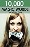 img - for 10,000 Magic Words That Sell Like Crazy book / textbook / text book