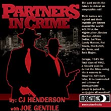 Partners in Crime Audiobook by C. J. Henderson, Joe Gentile Narrated by David A. Conatser