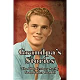 Grandpa's Stories: The 20th Century As My Gradfather Lived It ~ Janet McNulty