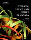 Diversity, crime, and justice in Canada