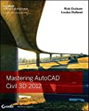 img - for Mastering AutoCAD Civil 3D 2012   [MASTERING AUTOCAD CIVIL 3D 201] [Paperback] book / textbook / text book