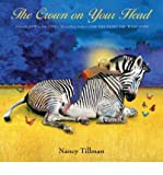 img - for [(The Crown on Your Head )] [Author: Nancy Tillman] [Sep-2011] book / textbook / text book