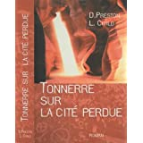 Tonnerre sur la cit perduepar D. Preston L. Child