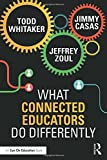 img - for What Connected Educators Do Differently book / textbook / text book