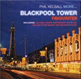 Phil Kelsall More Blackpool Tower...