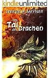 Im Tal der Drachen: Fantasy-Kurzgeschichte