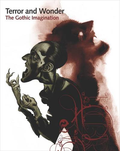 Terror and Wonder: The Gothic Imagination