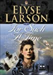 For Such a Time (Women of Valor Book...