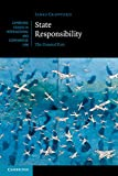 State Responsibility: The General Part (Cambridge Studies in International and Comparative Law) James Crawford