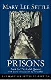 img - for Prisons: Book I of the Beulah Quintet (Beulah Quintet/Mary Lee Settle, Bk 1) book / textbook / text book