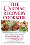 The Cardiac Recovery Cookbook: Heart-...