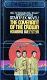 The Covenant of the Crown (Star Trek, No 4) (0671833073) by Weinstein, Howard