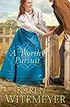 A Worthy Pursuit