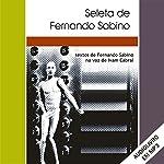 Seleta de Fernando Sabino [Portuguese Edition] | Fernando Sabino