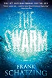 The Swarm: A Novel (0060859806) by Schatzing, Frank