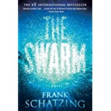 The Swarm: A Novelby Frank Schatzing