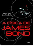 img - for A Fisica de James Bond (Em Portugues do Brasil) book / textbook / text book