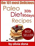 101 delicious paleo diet recipes (paleo diet collection books)