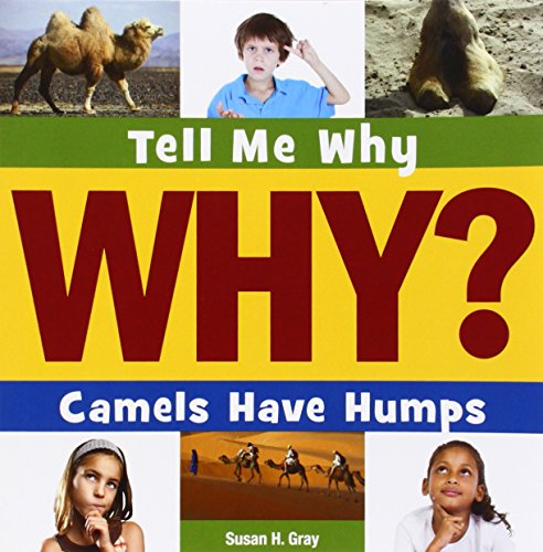 Camels Have Humps (Tell Me Why)