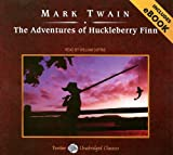 The Adventures of Huckleberry Finn (Unabridged Classics in Audio)