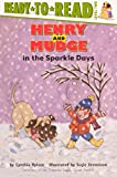 Henry And Mudge In The Sparkle Days (Turtleback School & Library Binding Edition) (Ready-To-Read:)