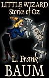 img - for Little Wizard Stories of Oz by L. Frank Baum (2011-06-01) book / textbook / text book
