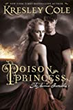 Poison Princess (Arcana Chronicles) by Kresley Cole