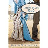 Tailor-Made Bride, Aby Karen Witemeyer