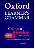 Oxford Learner's Grammar: Grammar Finder: Finder (reference) and Checker (CD-ROM): With Grammar Checker Interactive CD-ROM